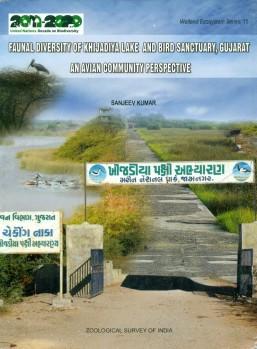 Faunal Diversity of Khijadiya Lake and Bird Sanctuary, Gujarat - An Avian Community Perspective
