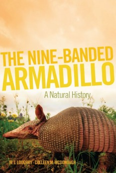 The Nine-Banded Armadillo - A Natural History