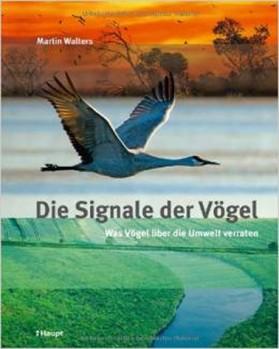 Die Signale der Vögel - Was Vögel über die Umwelt verraten