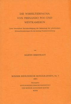 Die Wirbeltierfauna von Fernando Poo und Westkamerun unter besonderer Berücksichtigung der Bedeutung der pleistozänen Klimaschwankungen für die heutige Faunenverteilung