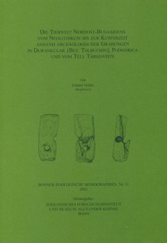 Die Tierwelt Nordost-Bulgariens vom Neolithikum bis zur Kupferzeit anhand archäologischer Grabungen in Durankulak (Bez. Tolbuchin), Podgorica und vom Tell Targoviste