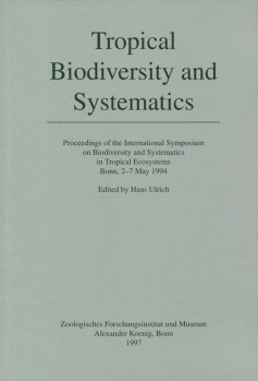 Tropical Biodiversity and Systematics - Proceedings of the International Symposium on Biodiversity and Systematics in Tropical Ecosystems