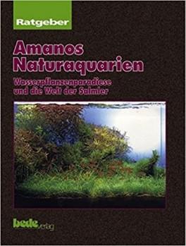 Amanos Naturaquarien - Wasserpflanzenparadies und die Welt der Salmler