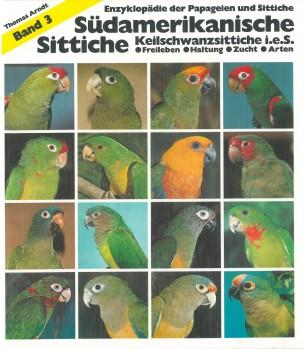Südamerikanische Sittiche, Keilschwanzsittiche i. e. S. - Freileben Galtung Zucht Arten