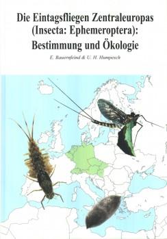 Die Eintagsfliegen Zentraleuropas — Bestimmung und Ökologie;