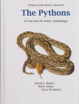 The Pythons of Asia and the Malay Archipelago