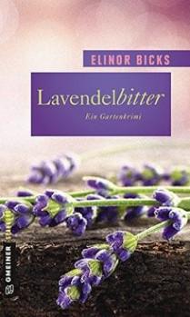 Lavendelbitter – Ein Gartenkrimi