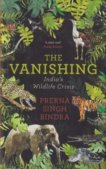The Vanishing – India's Wildlife Crisis