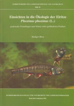Einsichten in die Ökologie der Elritze Phoxinus phoxinus (L.) – Praktische Grundlagen zum Schutz einer gefährdeten Fischart