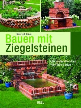 Bauen mit Ziegelsteinen – Die schönsten Ideen für Ihren Garten