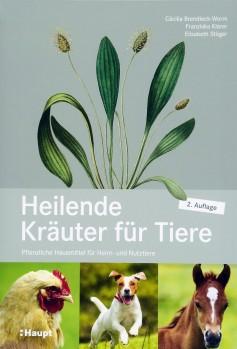 Heilende Kräuter für Tiere – Pflanzliche Hausmittel für Heim- und Nutztiere