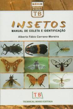 Insetos – Manual de Coleta e Identifição