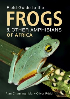 Field Guide to the Frogs & Other Amphibians of Africa