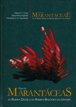 Guide to the Marantaceae of the Reserva Ducke and Reserva Biologica do Uatuma