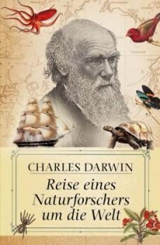 Reise eines Naturforschers um die Welt;