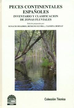 Peces continentales Españoles - Inventario y Classificacion de Zonas Fluviales