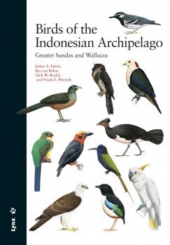 Birds of the Indonesian Archipelago – Greater Sundas and Wallacea