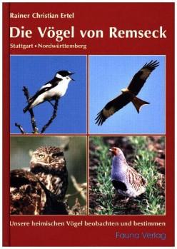 Die Vögel von Remseck – Stuttgart, Nordwürttemberg – Unsere heimischen Vögel beobachten und bestimmen