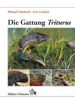 Die Gattung Triturus. Geschichte · Biologie · Systematik · Zucht