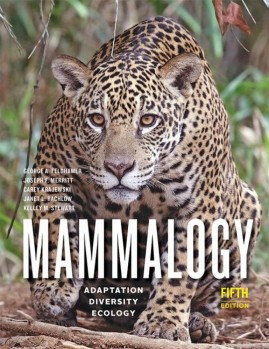 MAMMALOGY Adaptation, Diversity, Ecology 5. Edition