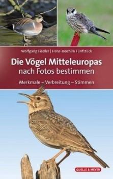 Die Vögel Mitteleuropas nach Fotos bestimmen – Merkmale – Verbreitung – Stimmen