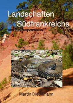 Landschaften Südfrankreichs und ihre Herpetofauna