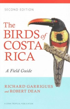 The Birds of Costa Rica A Field Guide