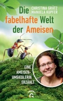 Die fabelhafte Welt der Ameisen – Eine Ameisenumsiedlerin erzählt