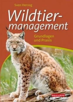Wildtiermanagement – Grundlagen und Praxis