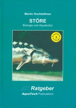 Störe (Acipenseriformes) Biologie und Aquakultur