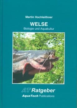 Welse (Siluridae) Biologie und Aquakultur