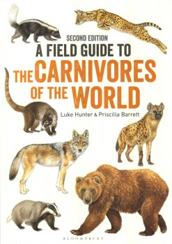 A Field Guide to the Carnivores of the World Second Edition