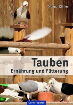 Tauben – Ernährung und Fütterung