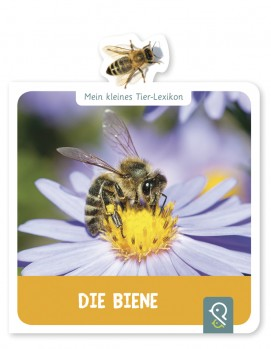 Mein kleines Tier-Lexikon – Die Biene