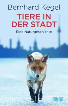 Tiere in der Stadt – Eine Naturgeschichte