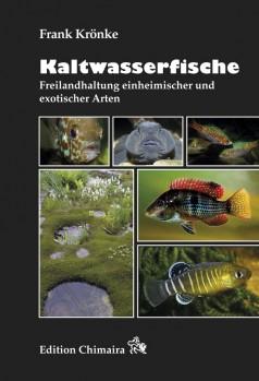 Kaltwasserfische - Freilandhaltung einheimischer und exotischer Arten