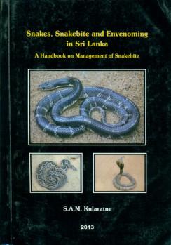 Snakes, Snakebite and Envenoming in Sri Lanka – A Handbook on Management of Snakebite