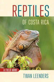 Reptiles of Costa Rica A Field Guide