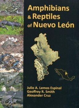 Amphibians & Reptiles of Nueva Leon