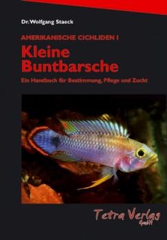 Amerikanische Cichliden I Kleine Buntbarsche- Ein Handbuch für Bestimmung, Pflege und Zucht