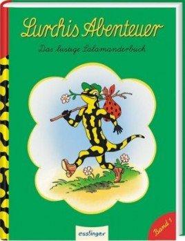 Lurchis Abenteuer Bd.1 Das lustige Salamanderbuch. Sammlung der grünen Lurchi-Hefte 1–21