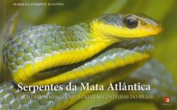 Serpentes da Mata Atlântica – Guia Ilustrada para as Florestas Costeiras do Brasil