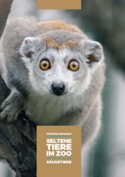 Seltene Tiere im Zoo – Säugetiere
