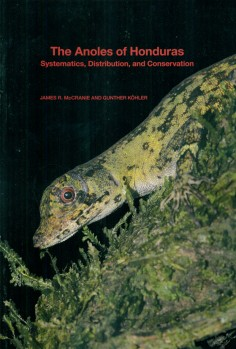 The Anoles of Honduras – Systematics, Distribution, and Conservation