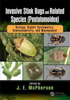 Invasive Stink Bugs and Related Species (Pentatomoidea) – Biology, Higher Systematics, Semiochemistry, and Management