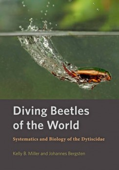 Diving Beetles of the World – Systematics and Biology of the Dytiscidae