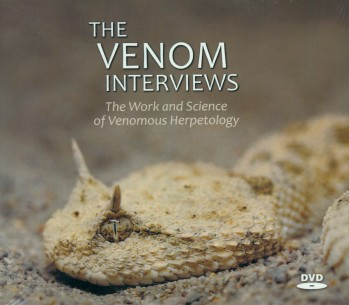 DVD The Venom Interviews – The Work and Science of Venomous Herpetology