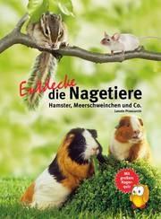 Entdecke die Nagetiere. Hamster, Meerschweinchen & Co