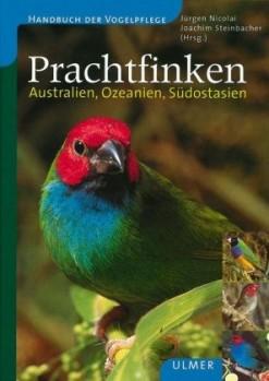 Prachtfinken – Australien, Ozeanien, Südostasien