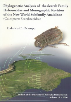 Phylogenetic Analysis of the Scarab Family Hybosoridae and Monographic Revision of the New World Subfamily Anaidae (Coleoptera Scarabaeoidae)